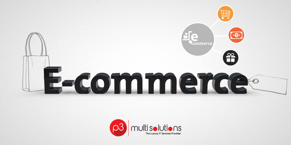 7 Most important tips to develop an E-commerce website - P3 multisolutions