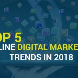 Top Online Digital Marketing Trends In 2018