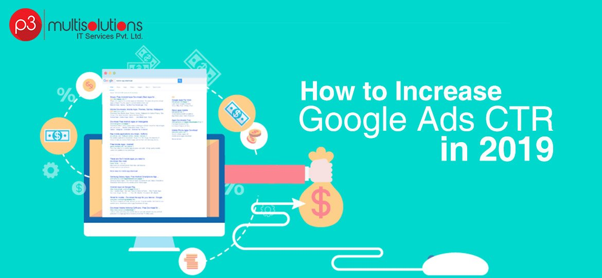 How to Increase Google Ads CTR in 2019